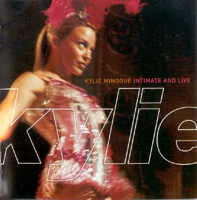 KYLIE MINOGUE: INTIMATE AND LIVE CD